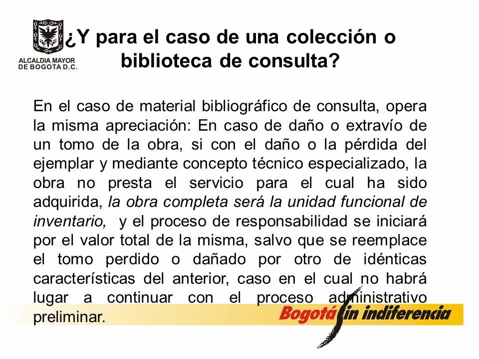 ¿Y para el caso de una colección o biblioteca de consulta