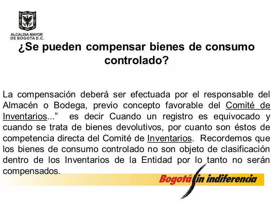 ¿Se pueden compensar bienes de consumo controlado