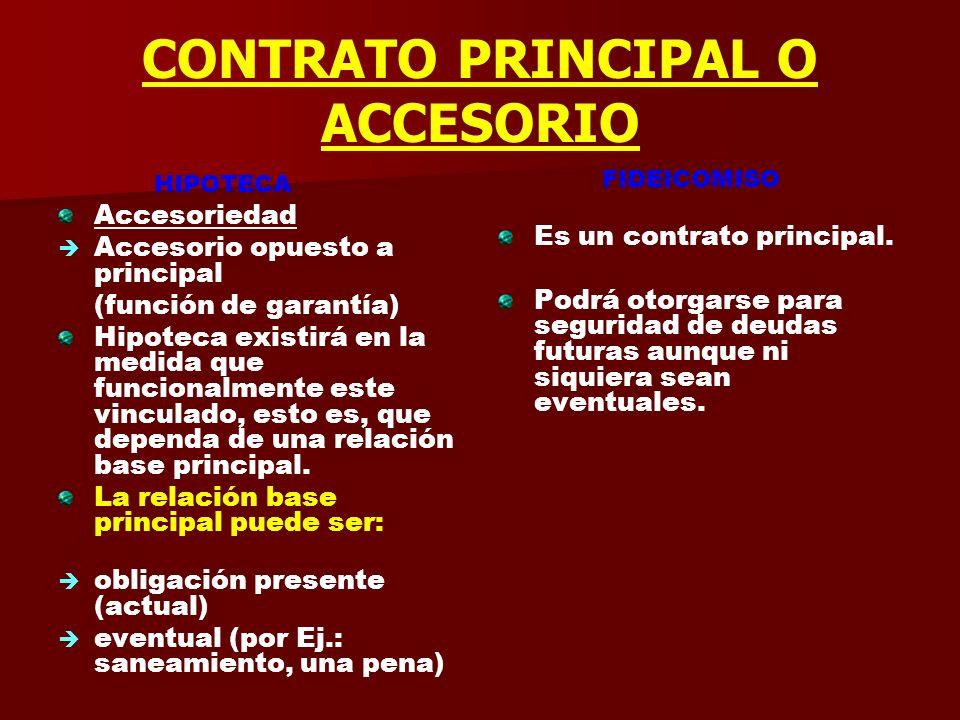CONTRATO PRINCIPAL O ACCESORIO