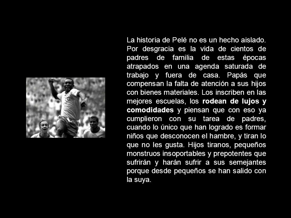 La historia de Pelé no es un hecho aislado