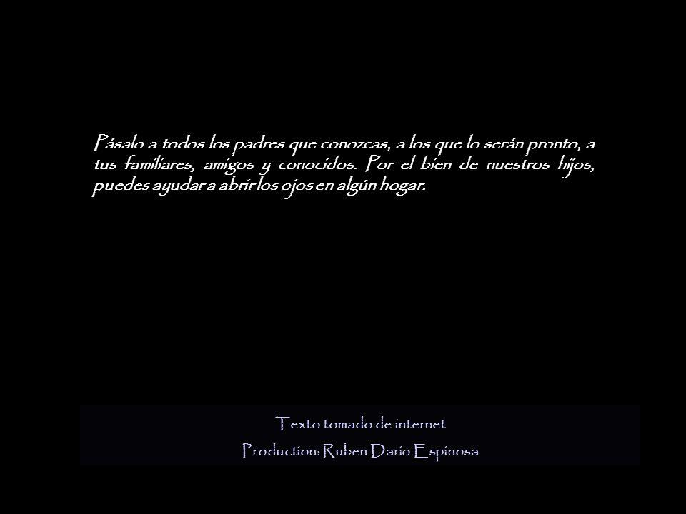Texto tomado de internet Production: Ruben Dario Espinosa