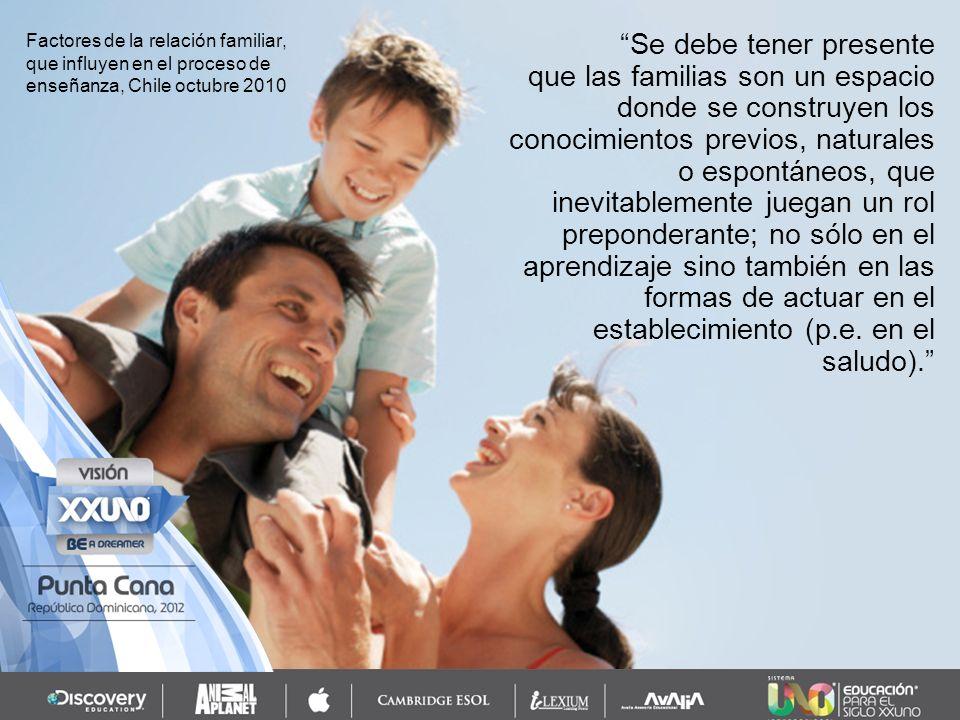 Factores de la relación familiar, que influyen en el proceso de enseñanza, Chile octubre 2010
