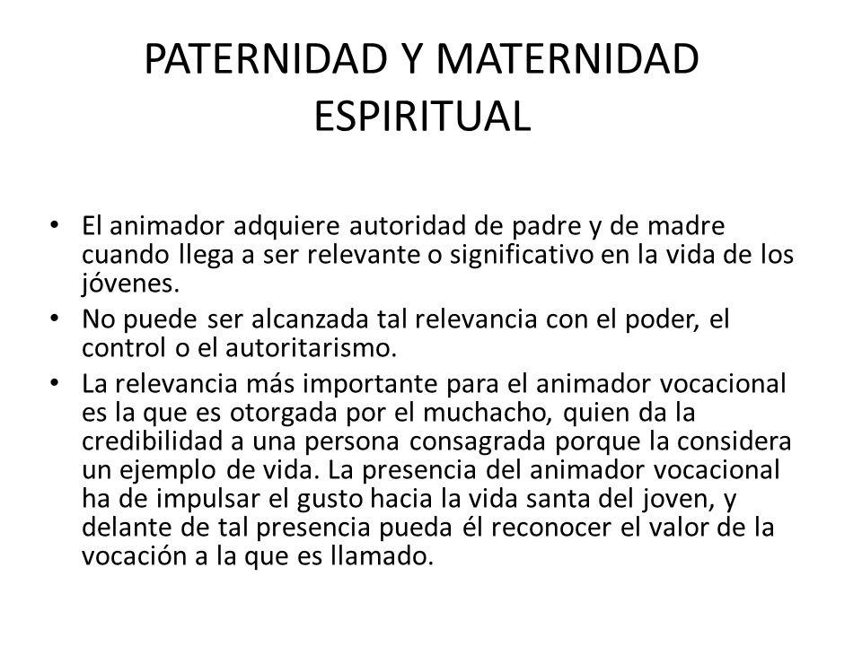 PATERNIDAD Y MATERNIDAD ESPIRITUAL