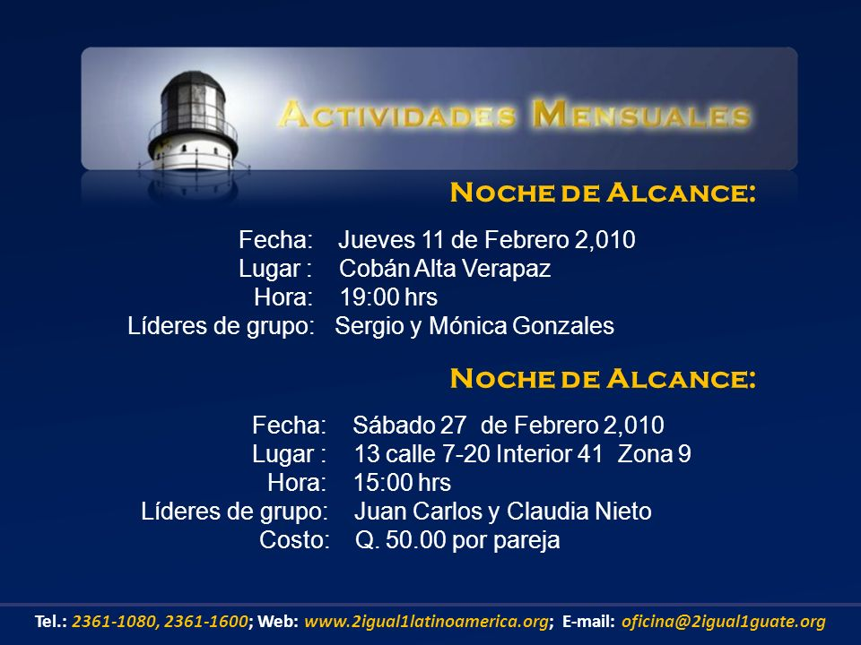 Noche de Alcance: Noche de Alcance: Fecha: Jueves 11 de Febrero 2,010