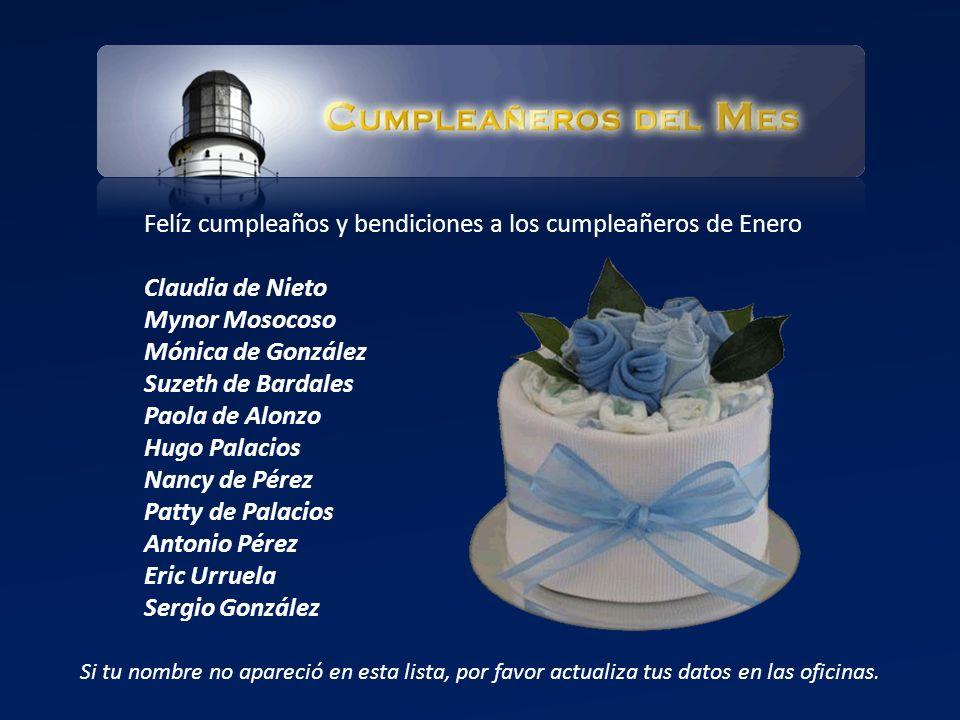 Felíz cumpleaños y bendiciones a los cumpleañeros de Enero