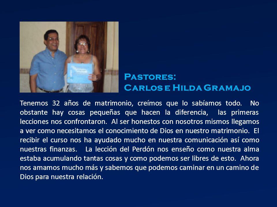 Pastores: Carlos e Hilda Gramajo