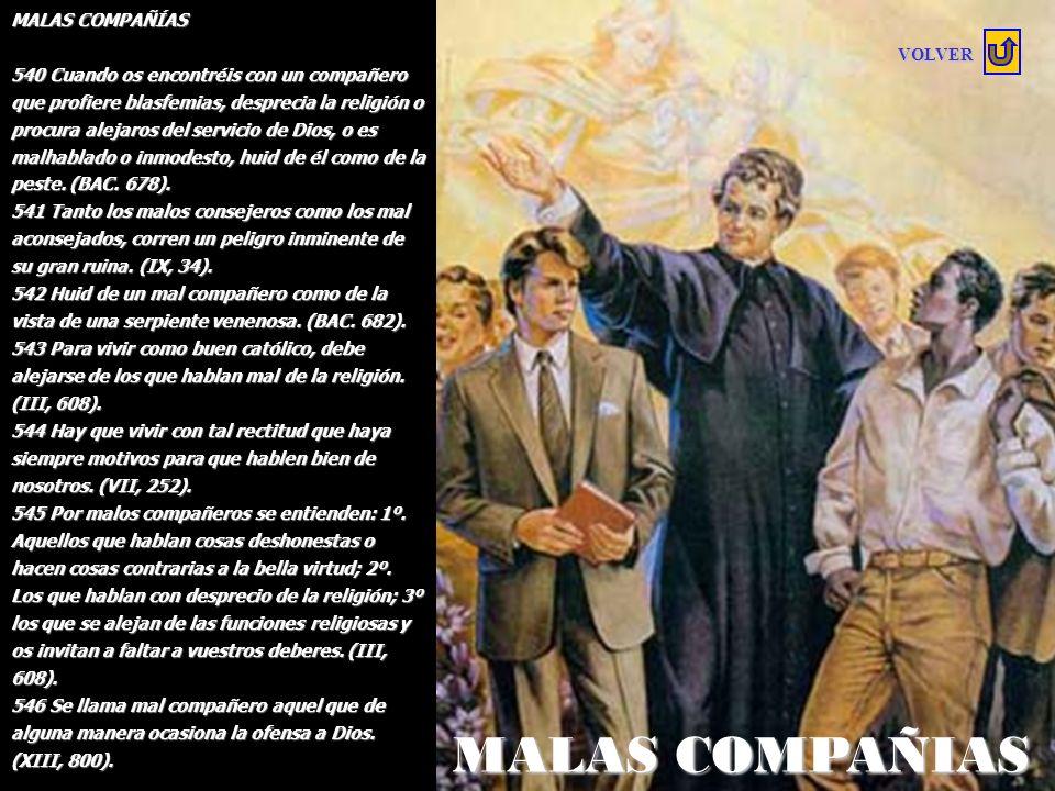 MALAS COMPAÑIAS MALAS COMPAÑÍAS