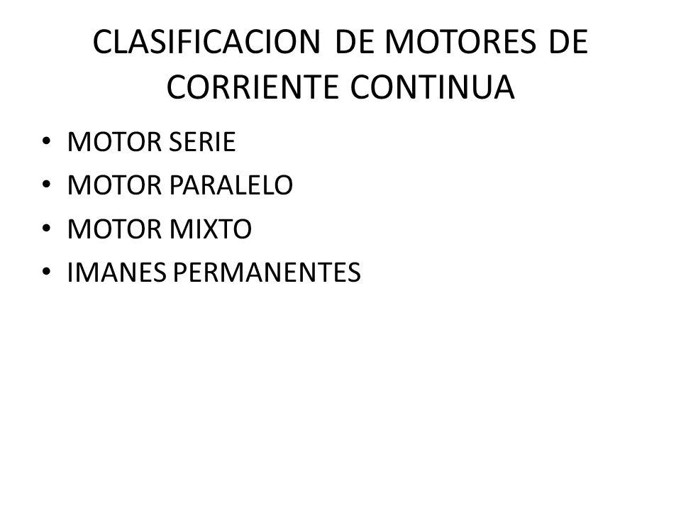 CLASIFICACION DE MOTORES DE CORRIENTE CONTINUA