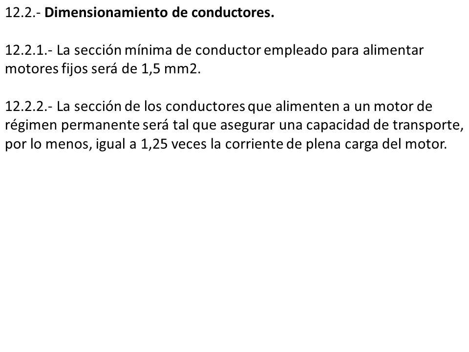 12.2.- Dimensionamiento de conductores.
