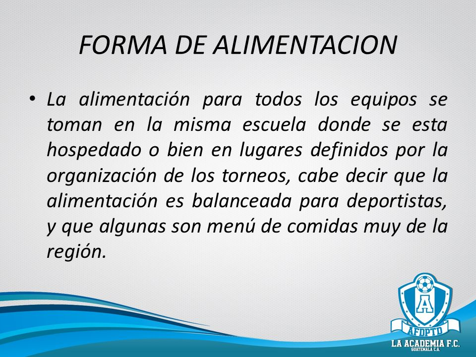 FORMA DE ALIMENTACION