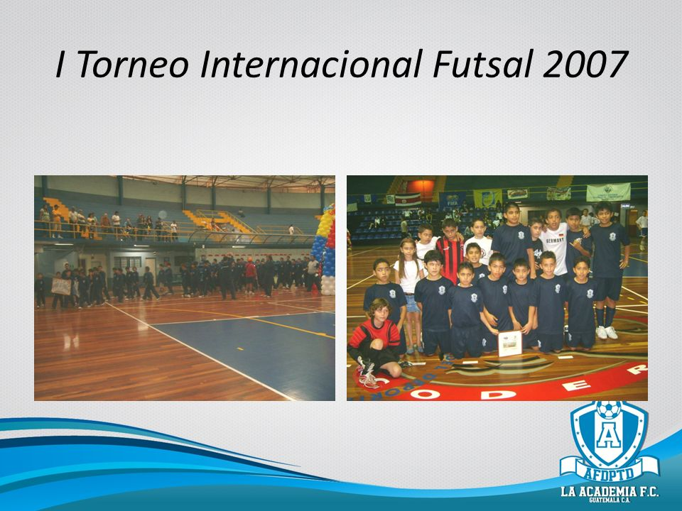 I Torneo Internacional Futsal 2007