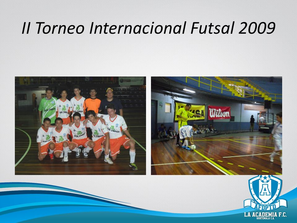 II Torneo Internacional Futsal 2009