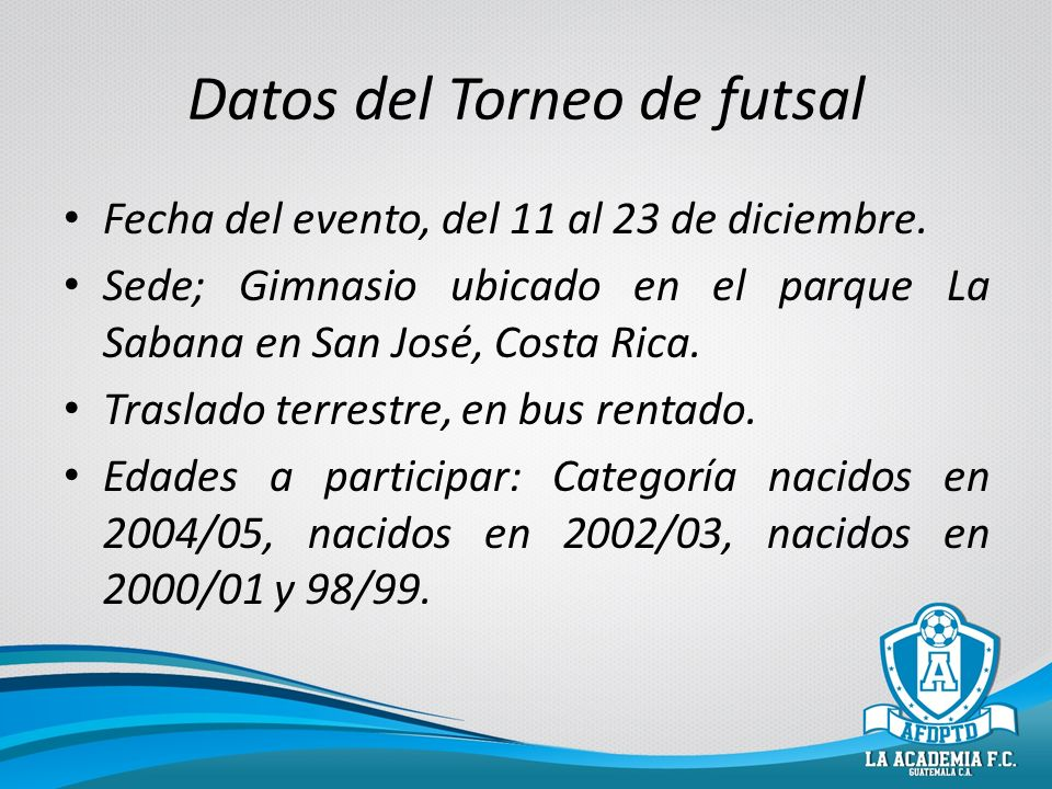 Datos del Torneo de futsal