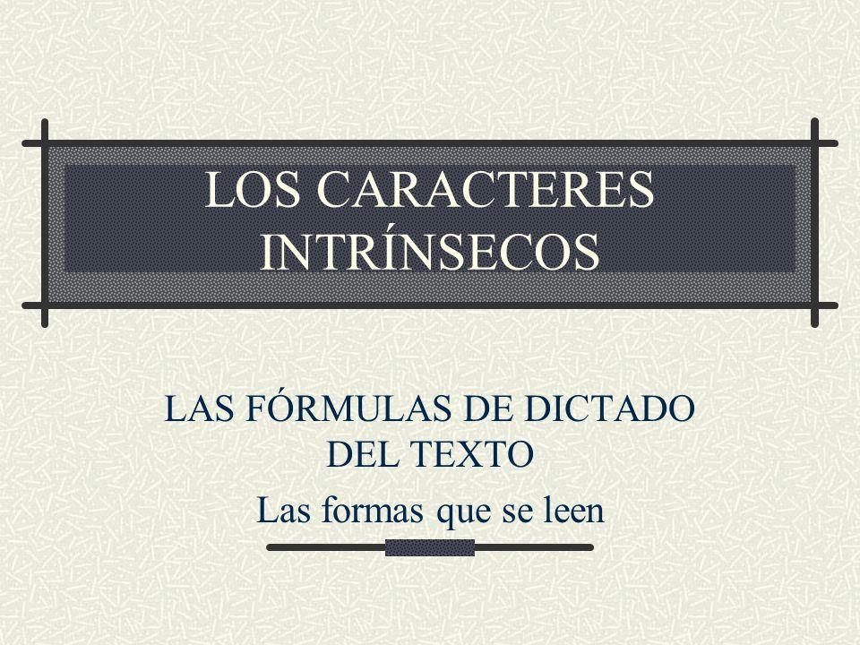 LOS CARACTERES INTRÍNSECOS