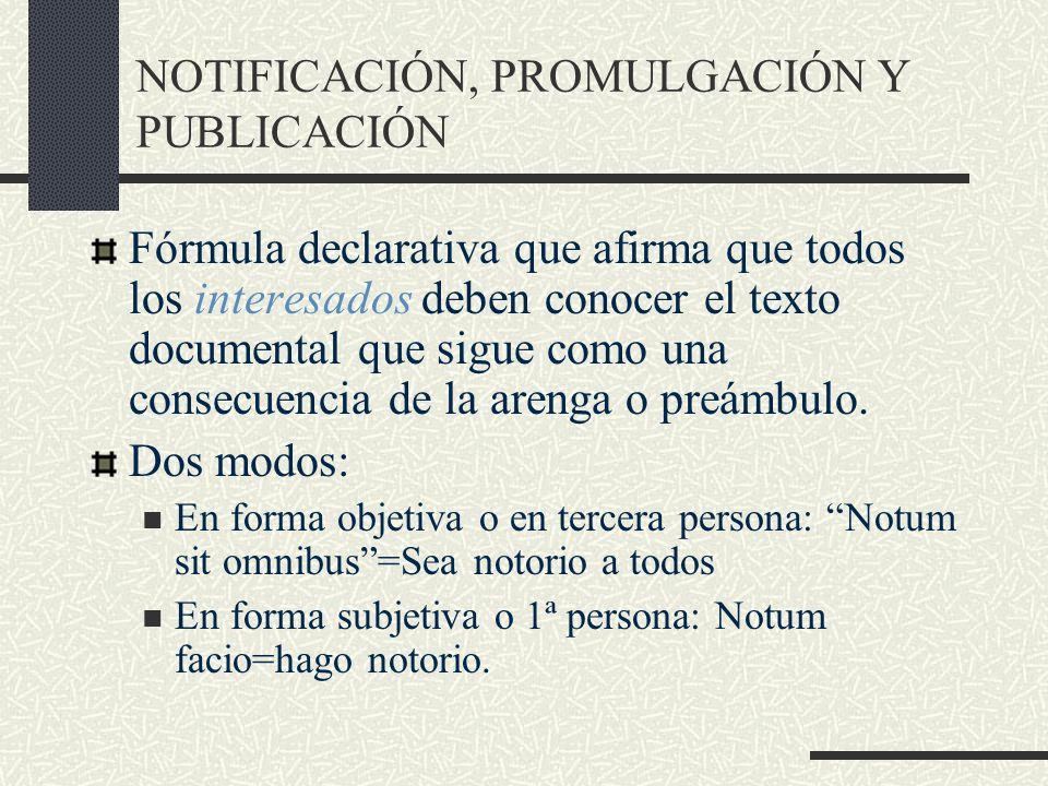 NOTIFICACIÓN, PROMULGACIÓN Y PUBLICACIÓN