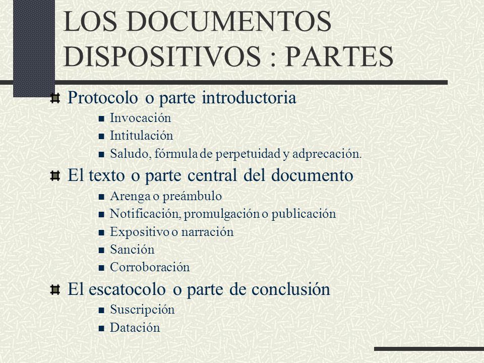LOS DOCUMENTOS DISPOSITIVOS : PARTES