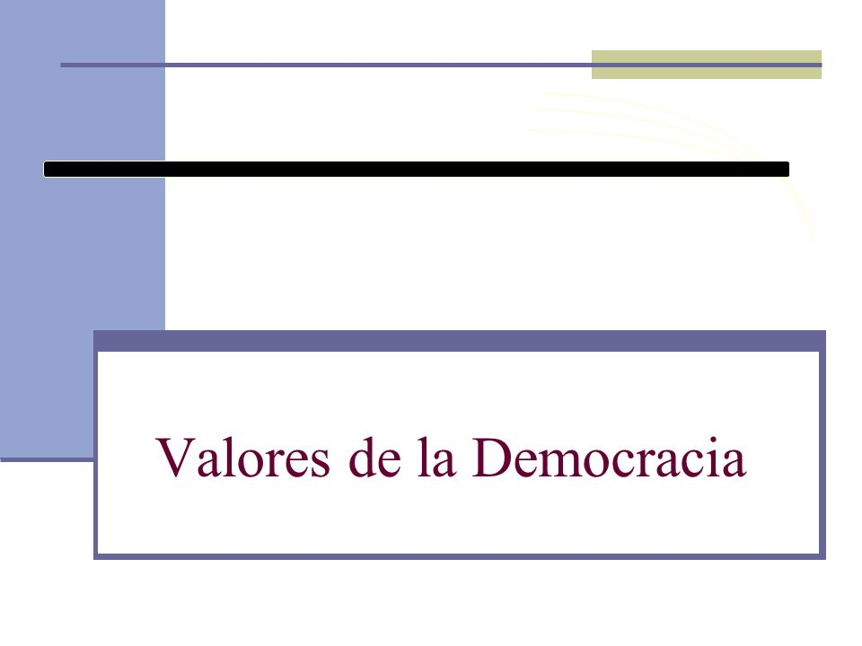 Valores de la Democracia