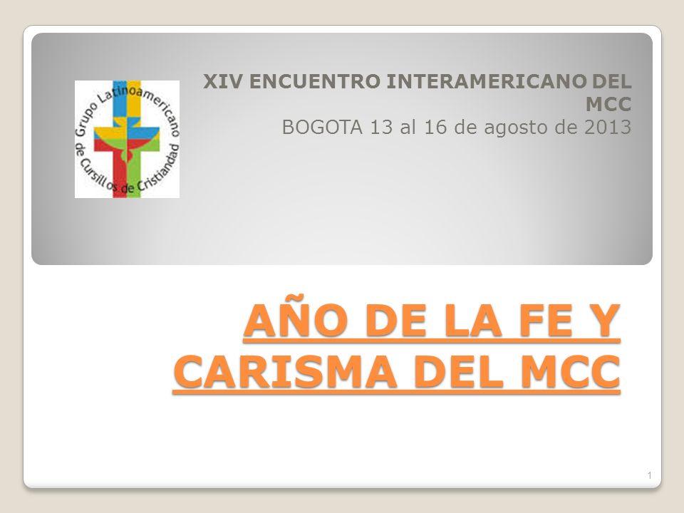 AÑO DE LA FE Y CARISMA DEL MCC