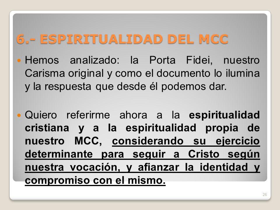 6.- ESPIRITUALIDAD DEL MCC