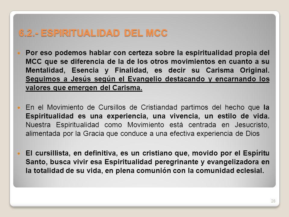 6.2.- ESPIRITUALIDAD DEL MCC