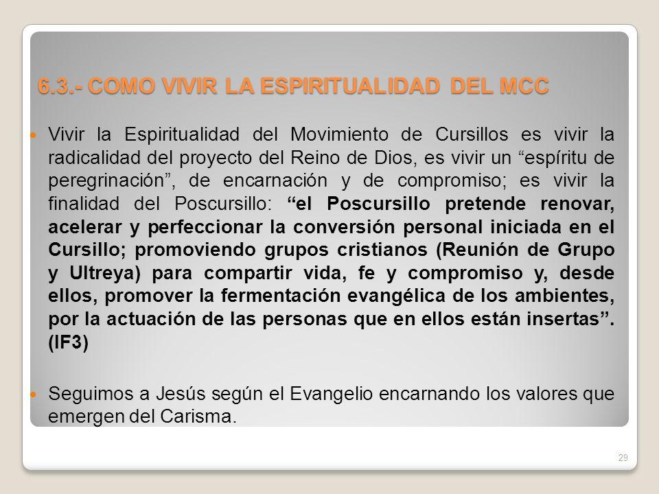 6.3.- COMO VIVIR LA ESPIRITUALIDAD DEL MCC