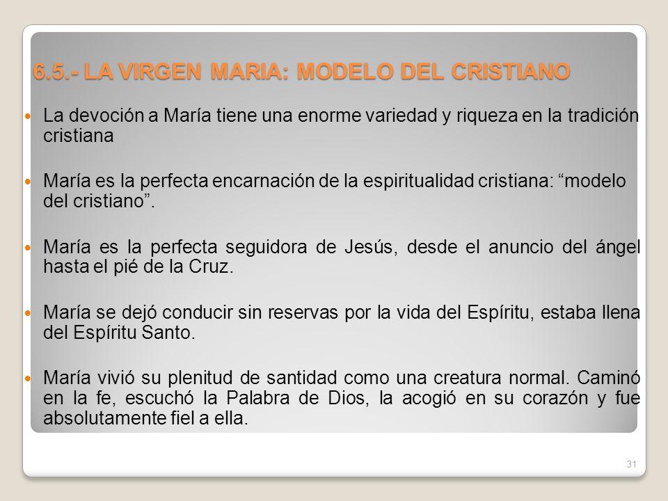 6.5.- LA VIRGEN MARIA: MODELO DEL CRISTIANO