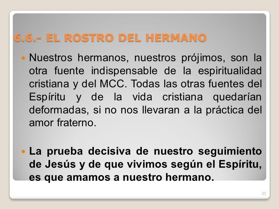 6.6.- EL ROSTRO DEL HERMANO
