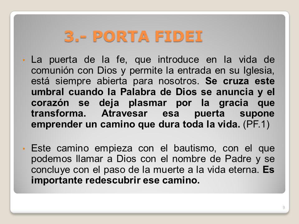 3.- PORTA FIDEI