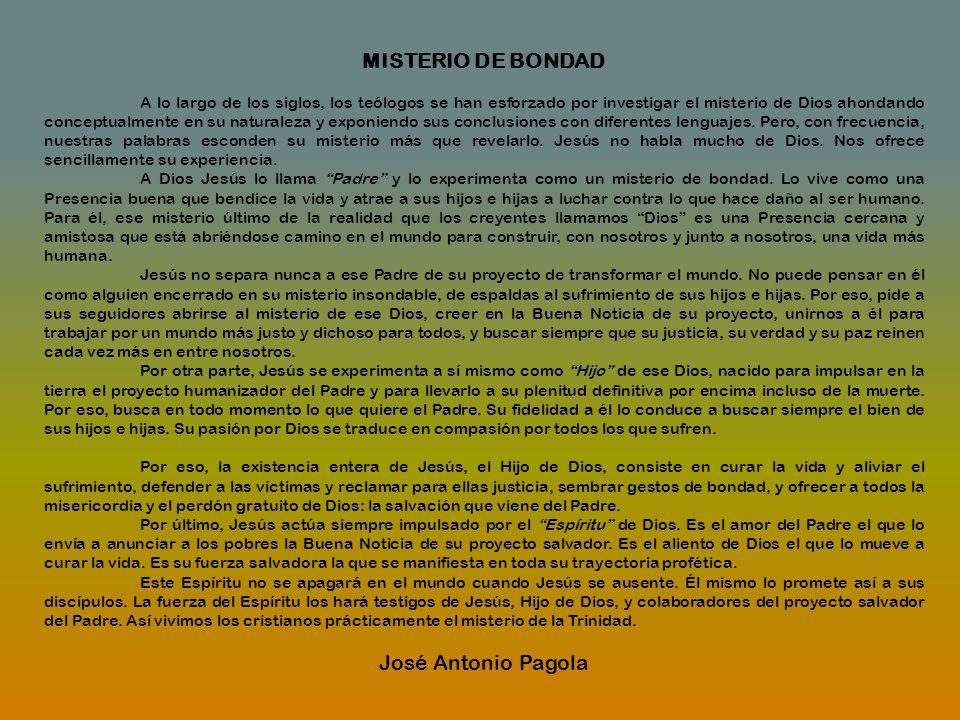 MISTERIO DE BONDAD José Antonio Pagola