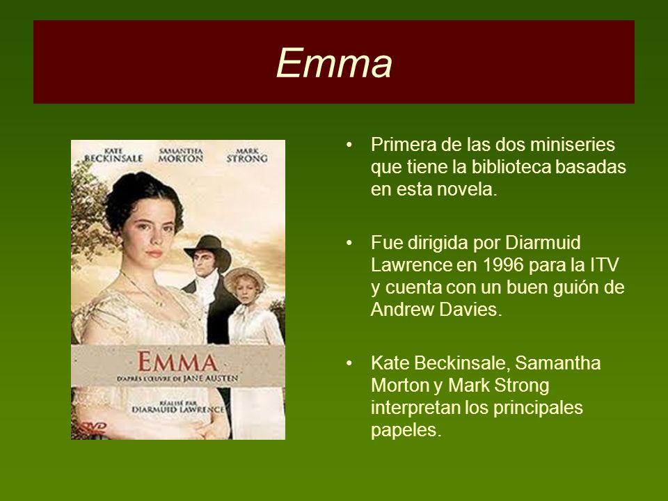 Emma Primera de las dos miniseries que tiene la biblioteca basadas en esta novela.