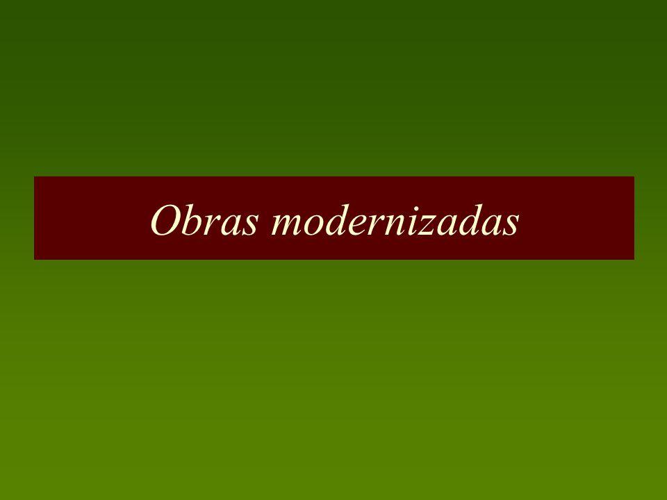 Obras modernizadas