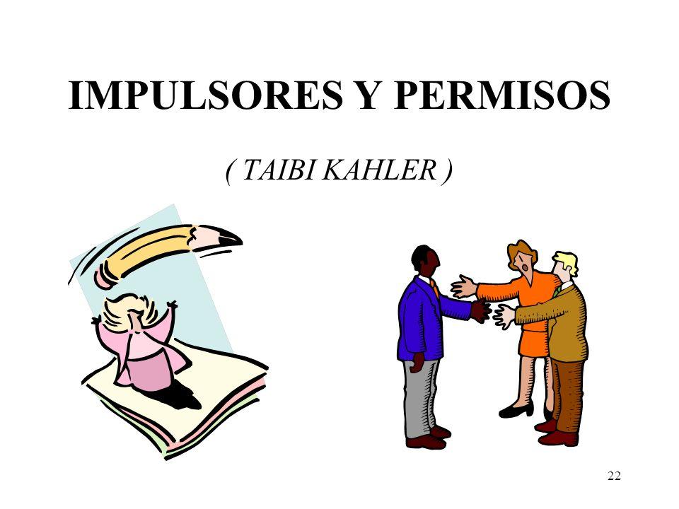 IMPULSORES Y PERMISOS ( TAIBI KAHLER )