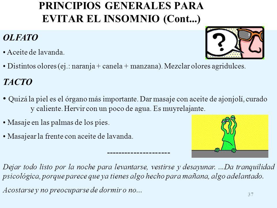 PRINCIPIOS GENERALES PARA EVITAR EL INSOMNIO (Cont...)