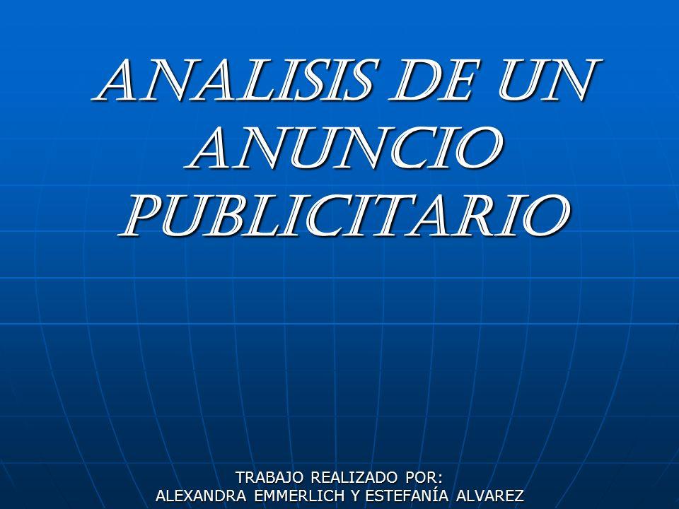 ANALISIS DE UN ANUNCIO PUBLICITARIO