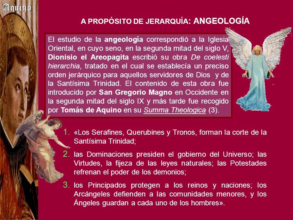 A PROPÓSITO DE JERARQUÍA: ANGEOLOGÍA