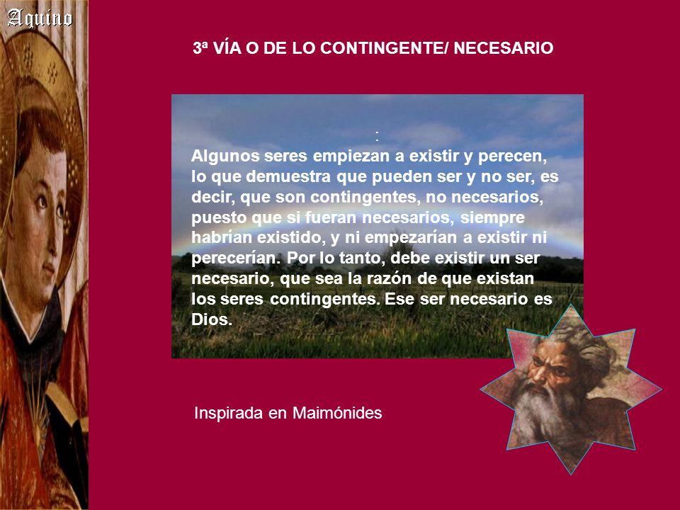 3ª VÍA O DE LO CONTINGENTE/ NECESARIO
