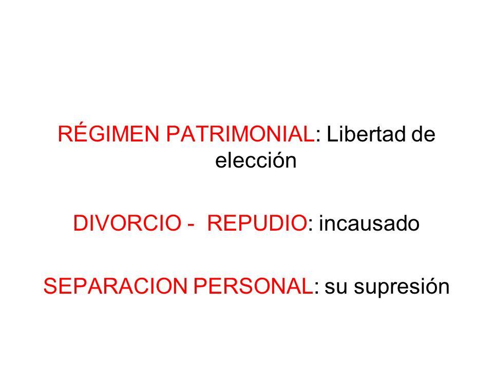 RÉGIMEN PATRIMONIAL: Libertad de elección