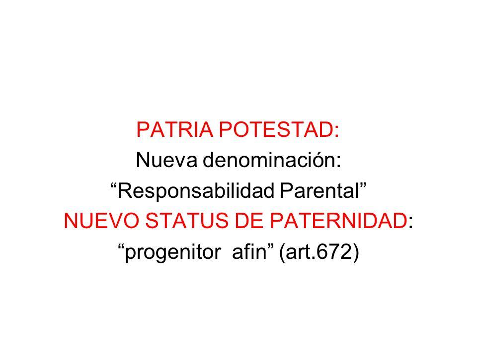 Responsabilidad Parental NUEVO STATUS DE PATERNIDAD: