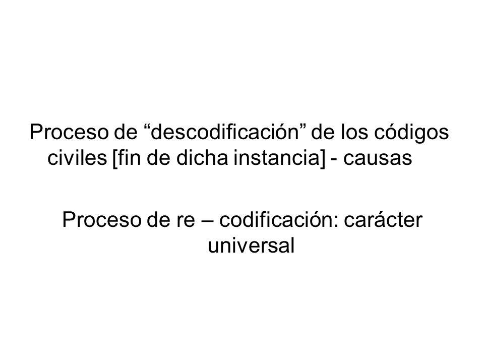 Proceso de re – codificación: carácter universal