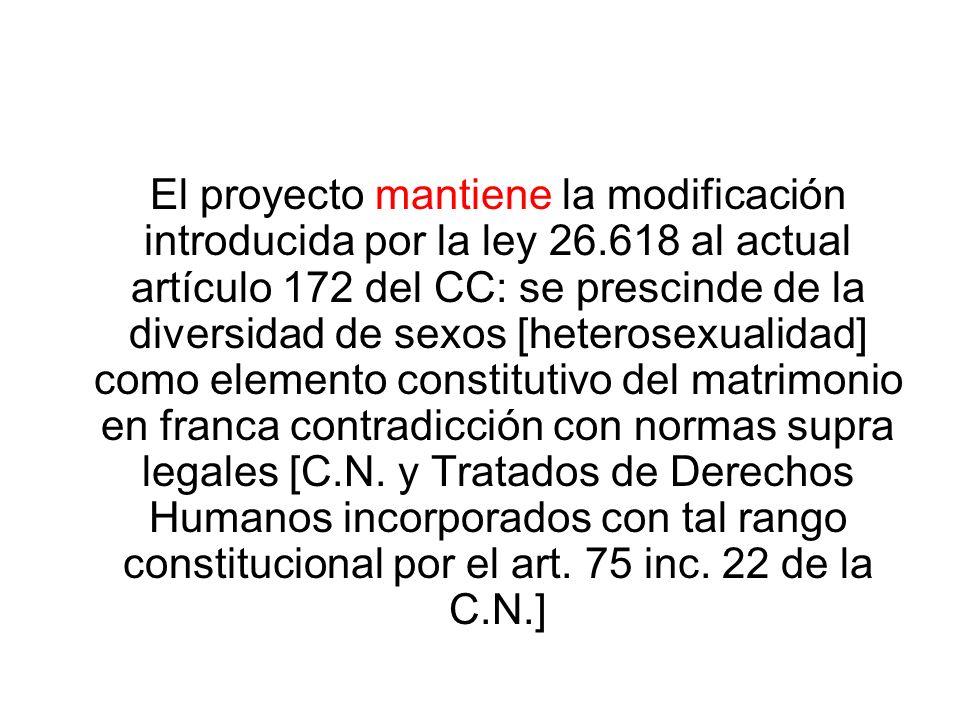 El proyecto mantiene la modificación introducida por la ley 26