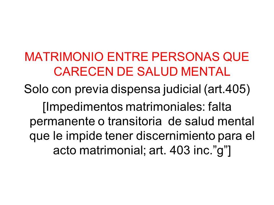 MATRIMONIO ENTRE PERSONAS QUE CARECEN DE SALUD MENTAL