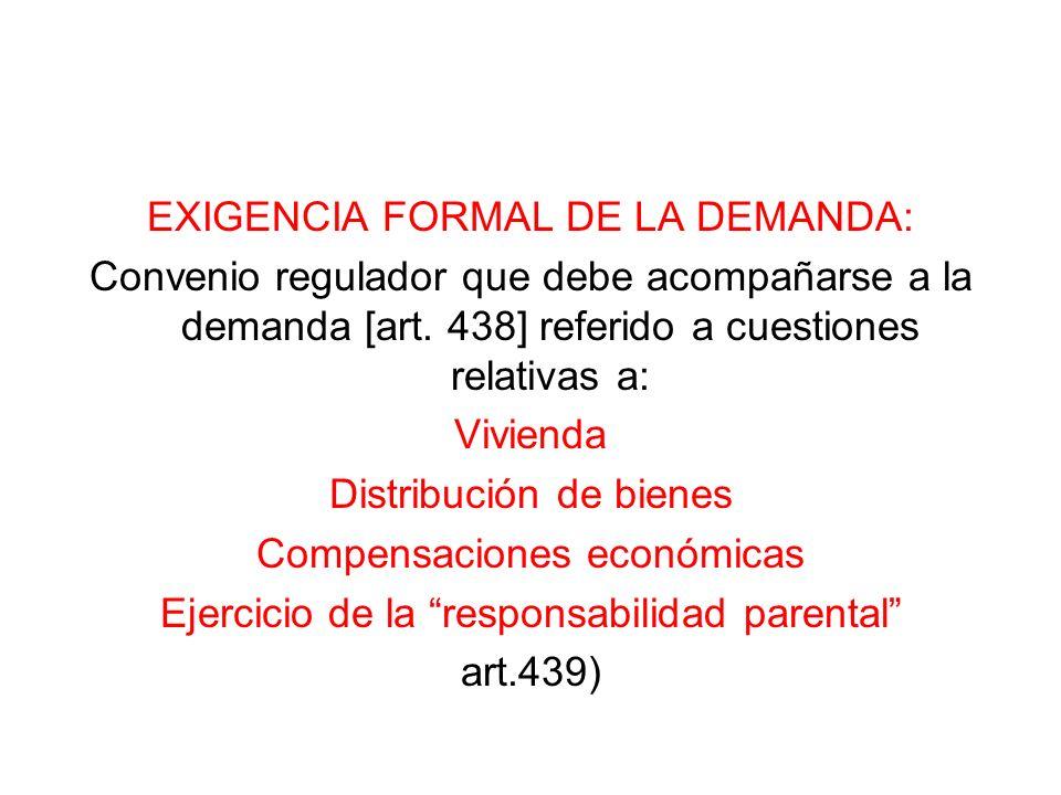 EXIGENCIA FORMAL DE LA DEMANDA: