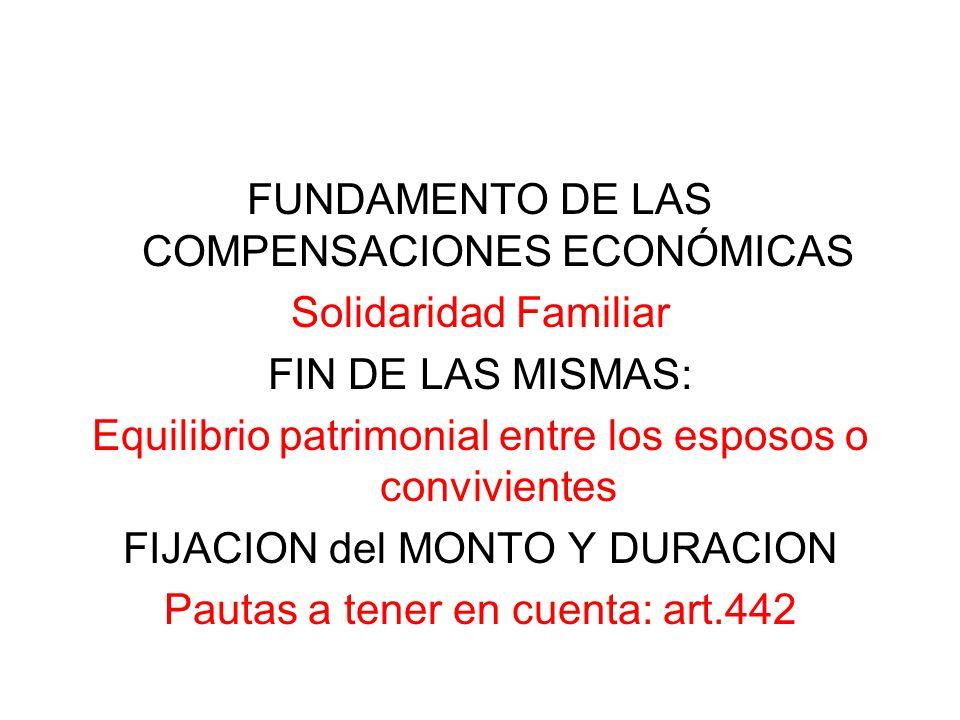 FUNDAMENTO DE LAS COMPENSACIONES ECONÓMICAS Solidaridad Familiar