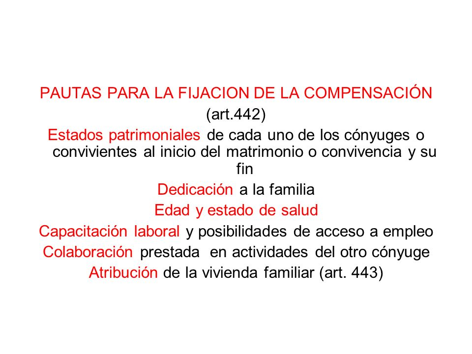 PAUTAS PARA LA FIJACION DE LA COMPENSACIÓN (art.442)