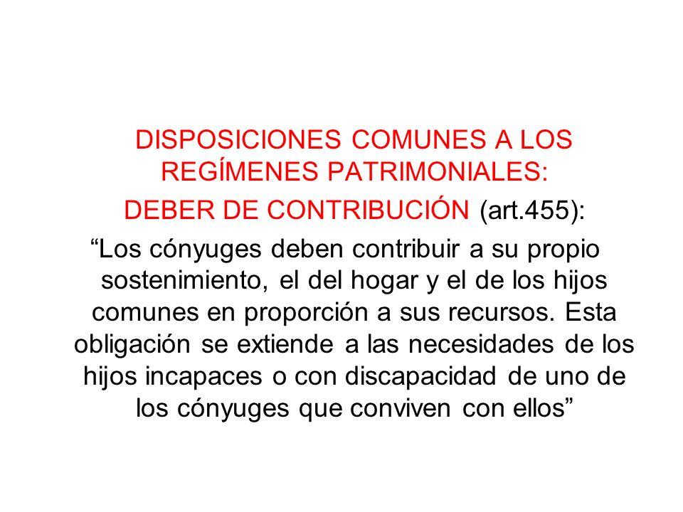 DISPOSICIONES COMUNES A LOS REGÍMENES PATRIMONIALES:
