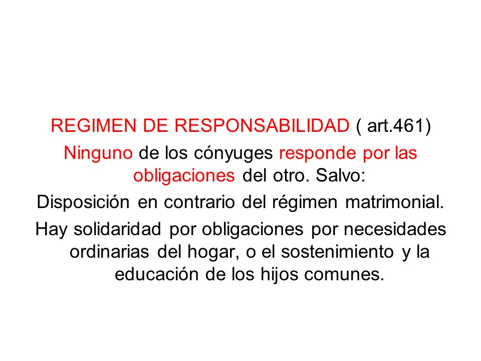 REGIMEN DE RESPONSABILIDAD ( art.461)