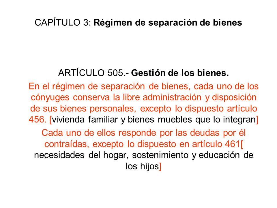 CAPÍTULO 3: Régimen de separación de bienes