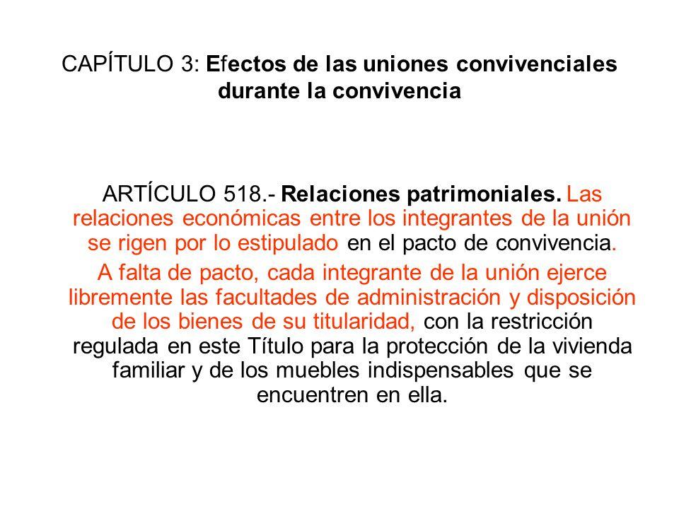 CAPÍTULO 3: Efectos de las uniones convivenciales durante la convivencia