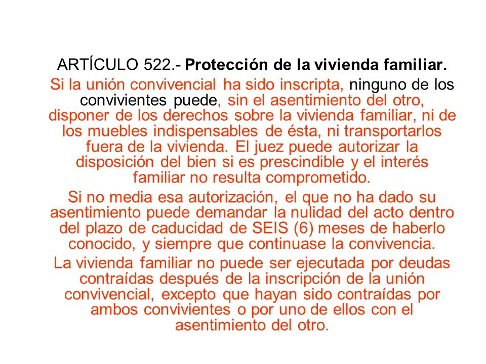 ARTÍCULO 522.- Protección de la vivienda familiar.