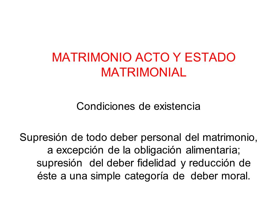 MATRIMONIO ACTO Y ESTADO MATRIMONIAL